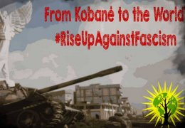 Von Kobanê in die Welt: #RiseUpAgainstFascism
