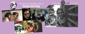 Kadın kadına arkadaşlıkların filmi ve Greta Gerwig